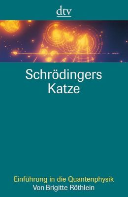 Schrödingers Katze, Brigitte Röthlein