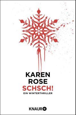 Schsch!, Karen Rose