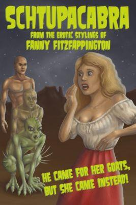 Schtupacabra, Fanny FitzFappington