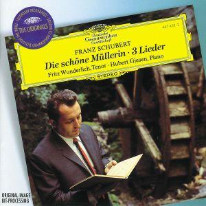 Schubert: Die schöne Müllerin, 3 Lieder, Fritz Wunderlich, Hubert Giesen