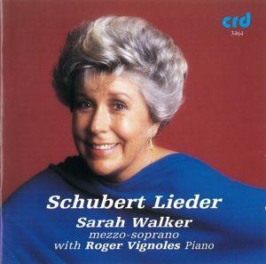 Schubert Lieder, Sarah Walker, Roger Vignoles