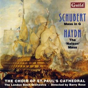 Schubert Messe In G/Haydn, London Bach Orch.,B.Rose Choir of St.Paul's Cat.
