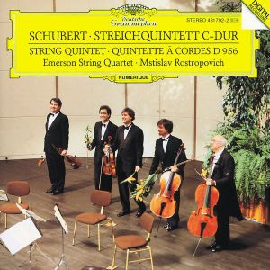 Schubert: String Quintet In C Major D.956, Op. Posth. 163, Mstislav Rostropowitsch, Emerson Quartet