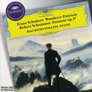 Schubert: Wanderer-Fantasie / Schumann: Fantasie Op.17, Maurizio Pollini