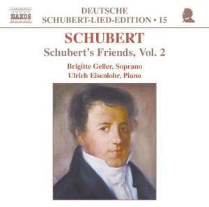 Schuberts Freunde Vol.2, Brigitte Geller, U. Eisenlohr