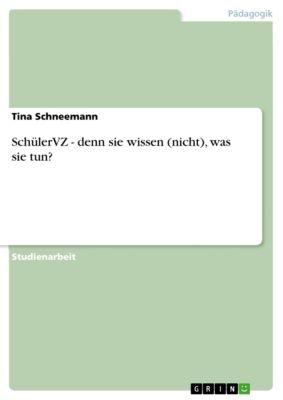 SchülerVZ - denn sie wissen (nicht), was sie tun?, Tina Schneemann
