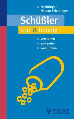 Schüssler kurz & bündig, Thomas Feichtinger, Susana Niedan-Feichtinger