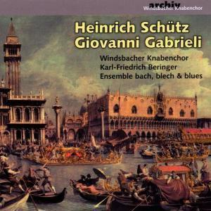 Schütz/Gabrieli, Beringer, Windsbacher Knabenchor, Ensemble