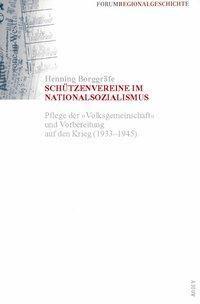 Schützenvereine im Nationalsozialismus, Henning Borggräfe
