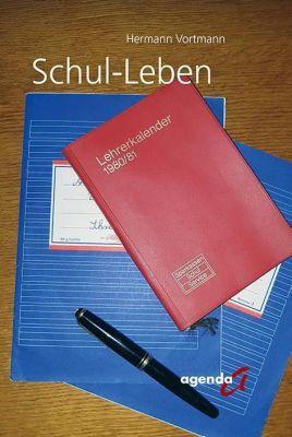 Schul-Leben - Hermann Vortmann |
