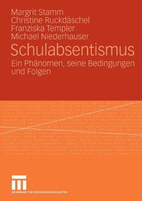 Schulabsentismus, Margrit Stamm, Franziska Templer, Christine Ruckdäschel, Michael Niederhauser