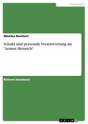 Schuld und personale Verantwortung im Armen Heinrich, Monika Reichert