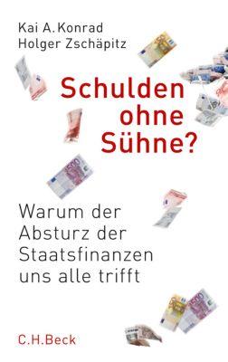 Schulden ohne Sühne?, Kai A. Konrad, Holger Zschäpitz