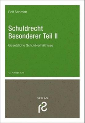 Schuldrecht Besonderer Teil II, Rolf Schmidt