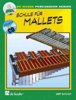 Schule für Mallets, m. Audio-CD, Gert Bomhof