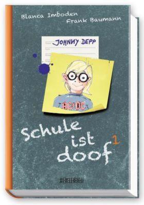 Schule ist doof - Johnny Depp, Blanca Imboden, Frank Baumann