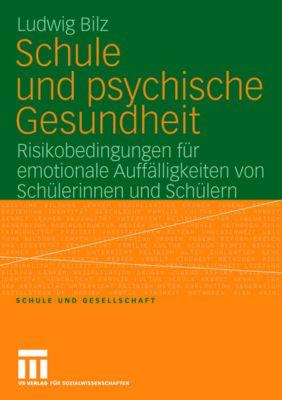Schule und psychische Gesundheit, Ludwig Bilz