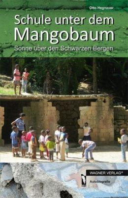 Schule unter dem Mangobaum, Otto Hegnauer