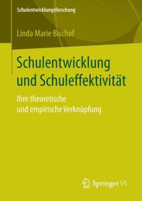 Schulentwicklung und Schuleffektivität, Linda Marie Bischof