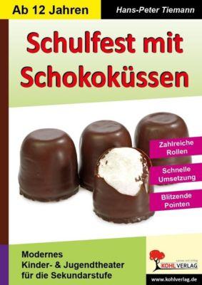 Schulfest mit Schokoküssen, Hans-Peter Tiemann