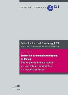 Schulische Grammatikvermittlung an Texten - Maria Henckel pdf epub