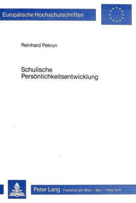 Schulische Persönlichkeitsentwicklung, Reinhard Pekrun