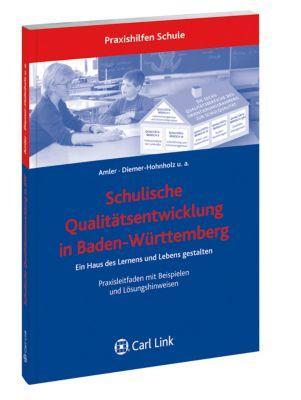 Schulische Qualitätsentwicklung in Baden-Württemberg, Wolfgang Amler, Erika Diemler-Hohnholz