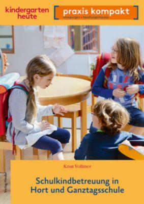 Schulkindbetreuung in Hort und Ganztagsschule, Knut Vollmer