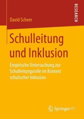 Schulleitung und Inklusion - David Scheer |