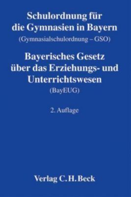 Schulordnung für die Gymnasien in Bayern (Gymnasialschulordnung - GSO)