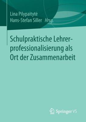 Schulpraktische Lehrerprofessionalisierung als Ort der Zusammenarbeit