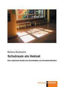 Schulraum als Heimat - Barbara Zschiesche |