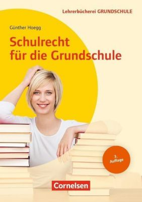 Schulrecht für die Grundschule - Günther Hoegg |