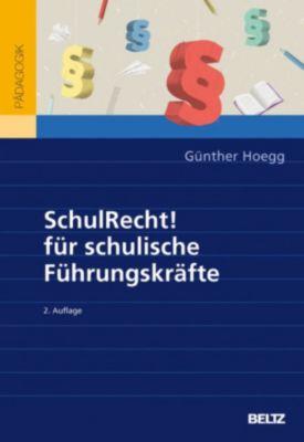 SchulRecht! für schulische Führungskräfte, Günther Hoegg