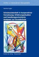Schulsozialarbeit in kooperativer Vernetzung, Manfred Kugler