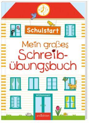 Schulstart - Mein grosses Schreibübungsbuch
