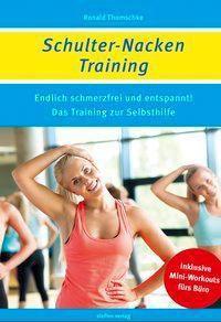 Schulter-Nacken-Training, Ronald Thomschke