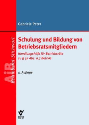 Schulung und Bildung von Betriebsratsmitgliedern, Gabriele Peter