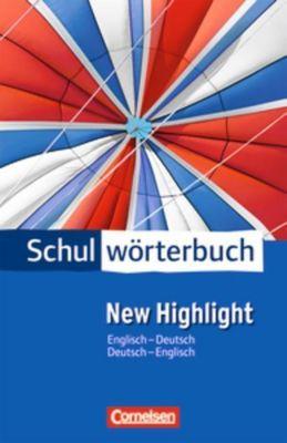 Schulwörterbuch New Highlight, Englisch-Deutsch / Deutsch-Englisch