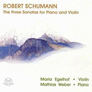 Schumann: 3 Violinsonaten, Maria Egelhof
