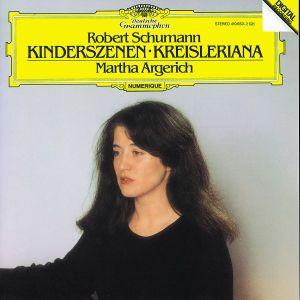 Schumann: Kinderszenen, Kreisleriana, Martha Argerich