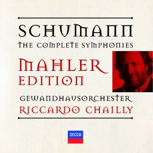 Schumann: The Symphonies, Riccardo Chailly, Gol