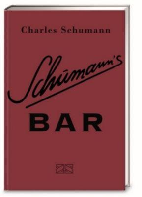 Schumann's Bar - Charles Schumann |