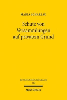 Schutz von Versammlungen auf privatem Grund, Maria Scharlau