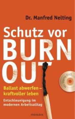 Schutz vor Burn-out, m. DVD, Manfred Nelting