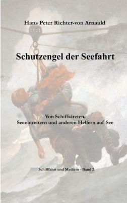Schutzengel der Seefahrt, Hans Peter Richter-Von Arnauld