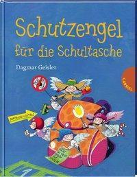 Schutzengel für die Schultasche - Dagmar Geisler |