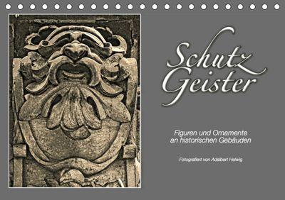 SCHUTZGEISTER 2019 (Tischkalender 2019 DIN A5 quer), Adalbert Helwig