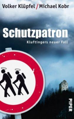 Schutzpatron, Volker Klüpfel, Michael Kobr