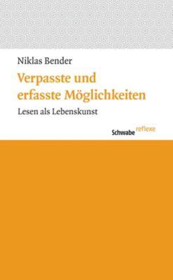 Schwabe reflexe: Verpasste und erfasste Möglichkeiten, Niklas Bender
